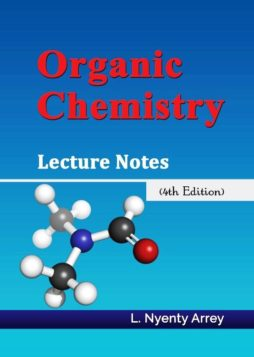 Organic Chemistry Lecture Notes (4th Edition)