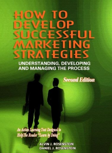 How to Develop Successful Marketing Strategies (2nd Edition)
