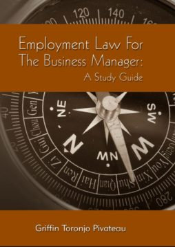 Employment Law for the Business Manager: A Study Guide ( 3rd Edition)