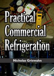 Practical Commercial Refrigeration