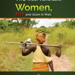 The Most Vulnerable Women, HIV and Islam in Mali