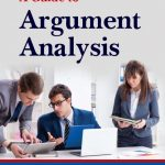 A Guide to Argument Analysis