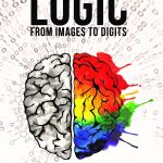 Auxier, Randall_Logic From Images to Digits_Cover (Jan 08, 2021)
